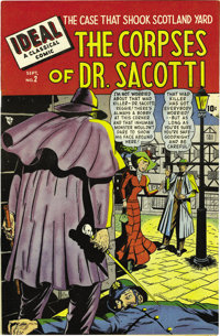 Ideal #2 The Corpses of Dr. Sacotti - Mile High pedigree (Timely, 1948) Condition: NM. This copy's cover looks excellent...
