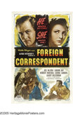 "Movie Posters:Hitchcock, Foreign Correspondent (United Artists, R-1947). One Sheet (27"" X41""). Alfred Hitchcock, master director of thrillers, broug..."