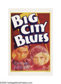 "Movie Posters:Crime, Big City Blues (Warner Brothers, 1932). One Sheet (27"" X 41""). Thiswhirlwind story finds a small-town Indiana boy going to ..."
