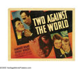 "Movie Posters:Drama, Two Against the World (Warner Brothers, 1936). Half Sheet (22"" X28""). Humphrey Bogart was the lead in this routine programm..."