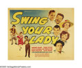 """Movie Posters:Comedy, Swing Your Lady (Warner Brothers, 1938). Half Sheet (22"""" X 28"""") Style A. Warner's attempts at comedy took a new twist in thi..."""