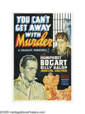 "Movie Posters:Crime, You Can't Get Away With Murder (Warner Brothers, 1939). One Sheet(27"" X 41"") Other Company. This incredibly rare poster is ..."