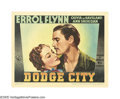 "Movie Posters:Western, Dodge City (Warner Brothers, 1938). Lobby Card (11"" X 14""). ""What'sthe news from Dodge? -- Just about the same as always. G..."
