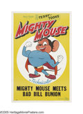 "Movie Posters:Animated, Mighty Mouse Meets Bad Bill Bunion (20th Century Fox, 1945). One Sheet (27"" X 41""). ""Here I come, to save the day!"" One of t..."