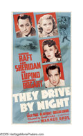 "Movie Posters:Drama, They Drive By Night (Warner Brothers, 1940). Three Sheet (41"" X81""). Raoul Walsh directed George Raft and Ann Sheridan in t..."