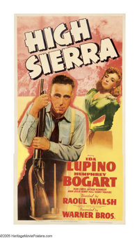 "High Sierra (Warner Brothers, 1941). Three Sheet (41"" X 81""). Okay, the hype is not overstated when we say tha..."