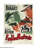 "Movie Posters:Crime, The Maltese Falcon (Warner Brothers, 1946 Post-War Release). French(47"" X 63""). Humphrey Bogart was given the chance of a l..."