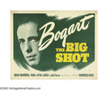 "Movie Posters:Crime, The Big Shot (Warner Brothers, 1942). Half Sheet (22"" X 28"") StyleA. How cool is this poster? By 1942 and after his breakth..."