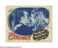 """To Have and To Have Not (Warner Brothers, 1944). Lobby Card (11"""" X 14""""). Featured on the cover of Harper's Mar..."""