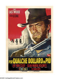 "Movie Posters:Western, For a Few Dollars More (United Artists, 1967). Italian (55"" X 79"").Sergio Leone's sequel to ""A Fistful of Dollars"" reunites..."