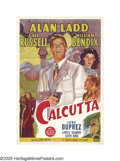 "Movie Posters:Crime, Calcutta (Paramount, 1946). Australian One Sheet (27"" X 40""). Inthis classic film noir, Alan Ladd plays a pilot who, al..."