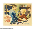 "Movie Posters:Drama, Hold Your Man (MGM, 1933). Lobby Card (11"" X 14""). Following thetremendous success of ""Red Dust,"" the unstoppable Gable and..."