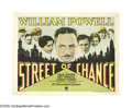 "Movie Posters:Drama, Street of Chance (Paramount, 1930). Title Lobby Card (11"" X 14"").This William Powell drama delves into the illicit world of..."