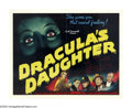 "Movie Posters:Horror, Dracula's Daughter (Universal, 1936). Half Sheet (22"" X 28"").Immediately following the events of the original ""Dracula,"" th..."