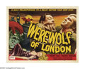 "Movie Posters:Horror, WereWolf of London (Universal, R-1951). Half Sheet (22"" X 28""). Sixyears before ""The Wolf Man"" and seven years before ""The ..."