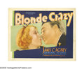 "Movie Posters:Comedy, Blonde Crazy (Warner Brothers, 1931). Title Lobby Card (11"" X 14"").Fresh off ""Public Enemy,"" James Cagney was reunited with..."