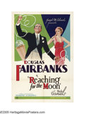 "Movie Posters:Comedy, Reaching for the Moon (United Artists, 1930). One Sheet (27"" X41""). At the age of 47, Fairbanks embarked into the new world..."
