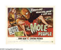 "Movie Posters:Science Fiction, The Mole People (Universal International, 1956). Half Sheet (22"" X28"") Style B. One of the denizens of the deep earth, ""The..."