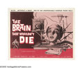 "Movie Posters:Science Fiction, The Brain That Wouldn't Die (American International, 1962). HalfSheet (22"" X 28""). This is sci-fi/horror at its campy best...."