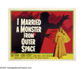 "Movie Posters:Science Fiction, I Married a Monster From Outer Space (Paramount, 1958). Half Sheet (22"" X 28""). Fans and critics alike inform newcomers to t..."