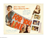 """For You I Die (Film Classics, Inc., 1948). Half Sheet (22"""" X 28""""). Paul Langton stars as an inmate trying to g..."""