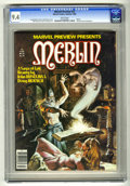 Magazines:Miscellaneous, Marvel Preview #22 (Marvel, 1980) CGC NM 9.4 White pages. Featuresa Merlin and King Arthur story. Earl Norem cover. John Bu...