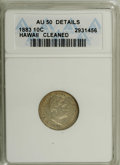 Coins of Hawaii: , 1883 10C Hawaii Ten Cents--Cleaned--ANACS. AU50 Details. NGCCensus: (10/153). PCGS Population (47/202). Mintage: 250,000. ...