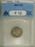 Bust Dimes: , 1834 10C Small 4 F12 ANACS. NGC Census: (3/256). PCGS Population(0/160). Mintage: 635,000. Numismedia Wsl. Price: $35. (#4...