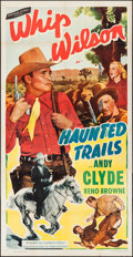 "Movie Posters:Western, Haunted Trails (Monogram, 1949). Folded, Fine/Very Fine. Three Sheet (41"" X 80""). Western.. ..."