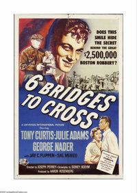 "Six Bridges to Cross (Universal International, 1955). One Sheet (27"" X 41""). Based on the true story of the Br..."