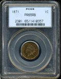 "Proof Indian Cents: , 1871 1C PR 65 Red and Brown PCGS. The current Coin Dealer Newsletter (Greysheet) wholesale ""bid"" price is $830.00...."