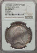 German States:Saxony, German States: Saxony. Friedrich August III Taler 1778-EDC AU Details (Stained) NGC,...