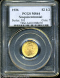 Commemorative Gold: , 1926 $2 1/2 Sesquicentennial MS64 PCGS. Lustrous yellow-goldenexample with hints of rose surrounding Independence Hall. A ...