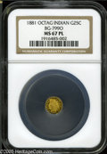 California Fractional Gold: , 1881 25C Indian Octagonal 25 Cents, BG-799O, Low R.4, MS67Prooflike NGC. An impressive, fully prooflike example that appea...