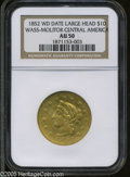 Territorial Gold: , 1852 $10 Wass Molitor Ten Dollar, Large Head AU50 NGC. Ex: S.S. Central America. K-4, R.5....