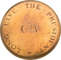 """Political:Inaugural (1789-present), George Washington: Outstanding """"Plain Roman GW"""" Inaugural Button,Possibly the Finest Example Known...."""