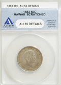 Coins of Hawaii: , 1883 50C Hawaii Quarter Dollar--Scratched--ANACS. AU55 Details.Incorrectly certified as a Hawaii half dollar by ANACS. (#1...