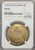 Colombia, Colombia: Charles IV gold 8 Escudos 1795 NR-JJ AU53 NGC,...