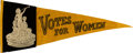 Political:Textile Display (1896-present), Woman's Suffrage: Outstanding Felt Pennant....
