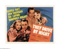 "Movie Posters:Drama, They Drive By Night (Warner Brothers, 1940). Half Sheet (22"" X 28""). Humphrey Bogart was still playing second to George Raft..."