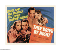 """They Drive By Night (Warner Brothers, 1940). Half Sheet (22"""" X 28""""). Humphrey Bogart was still playing second..."""