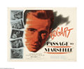 "Movie Posters:War, Passage to Marseille (Warner Brothers, 1944). Half Sheet (22"" X28"") Style B. Humphrey Bogart stars as Matrac, a French jour..."