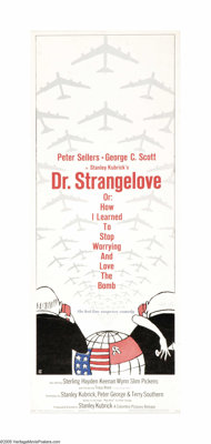 "Dr. Strangelove or: How I Learned to Stop Worrying and Love the Bomb. (Columbia, 1964). Insert (14"" X 36""). On..."