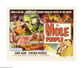 "Movie Posters:Science Fiction, The Mole People (Universal International, 1956). Half Sheet (22"" X28"") Style A. Dr. John Bentley, along with his compatriot..."