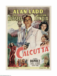 """Calcutta (Paramount, 1946). One Sheet (27"""" X 41""""). In this classic film noir Alan Ladd plays a pilot who, alon..."""