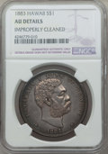 Coins of Hawaii , 1883 $1 Hawaii Dollar -- Improperly Cleaned -- Details NGC. AU. NGCCensus: (37/208). PCGS Population: (81/243). CDN: $900 ...