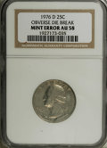 Errors: , 1976-D 25C Washington Quarter Clad--Obverse Die Break-- AU58NGC....