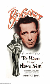 "To Have and Have Not (Warner Brothers, 1944). Three Sheet (41"" X 81""). Humphrey Bogart and Lauren Bacall met a..."
