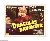 "Dracula's Daughter (Universal, R-1949). Half Sheet (22"" X 28""). The Count's daughter arrives in London hoping..."
