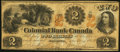 Canadian Currency, Toronto, CW- Colonial Bank of Canada $2 May 27, 1859 Ch. #130-10-02-04.. ...